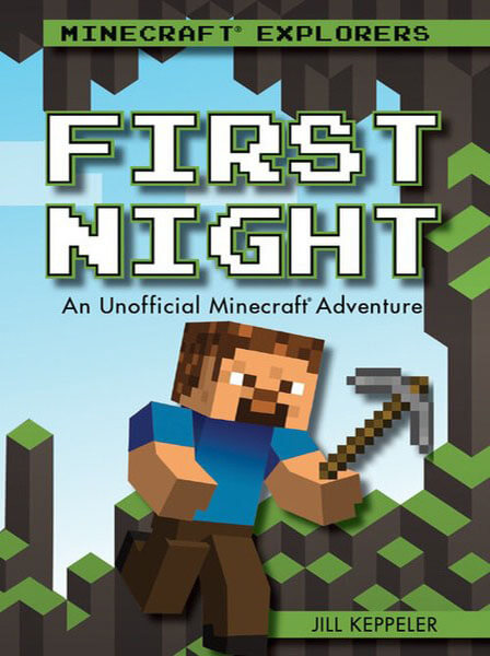 First Night: An Unofficial Minecraft® Adventure